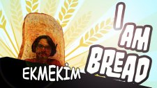 EKMEKİM | I am Bread