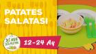 12-24 Aylık Bebekler İçin Patates Salatası Tarifi