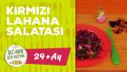 24  Aylık Bebekler İçin Üzümlü Kırmızı Lahana Salatası Tarifi