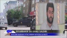 Aytaç Baran Diyarbakır'daki Silahlı Saldırıda Hayatını Kaybetti