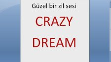 Crazy Dream S5 Orjinal Zil Sesi #6