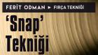 Ferit Odman - Fırça Tekniği | Snap Tekniği