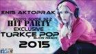 Yeni Türkçe Pop Slow Remix Set 2015(Dj Enis Aktoprak)