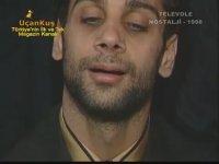 Doğuş'un Hapishane Görüntüleri (1998)