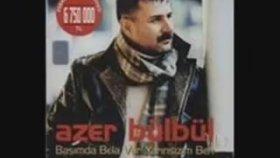 Azer Bülbül-Yarınsızım Ben