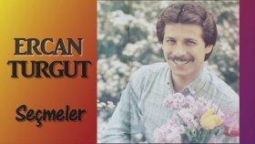 Ercan Turgut - Seçmeler