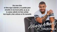 Henry Mendez - Tan Bonita