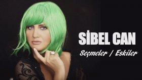 Sibel Can - Seçmeler