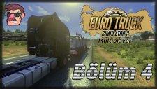 Euro Truck Simulator 2: Multiplayer - Bölüm 4 - Yasaklanan Mercedes Reklamı
