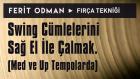 Ferit Odman - Fırça Tekniği | Swing Cümlelerini Sağ El İle Çalmak (Med ve Up Tempolarda)