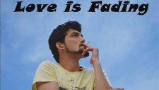 Muhammet Palalı - Love is Fading (2015)