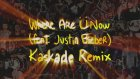 Jack ü - Where Are U Now (with Justin Bieber) (Kaskade Remix)