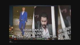 Enver Yılmaz - Özgür Kaplan Bu Gece Ankarada Cinayet Var