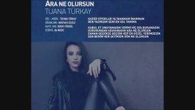 Enbe Orkestrası - Tuvana Türkay - Ara Ne Olursun