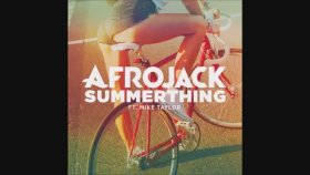 Afrojack - Ft. Mike Taylor - Summerthing