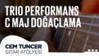 Cem Tuncer - Gitar Atölyesi | Trio Performans C Maj Doğaçlama