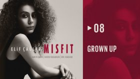 Elif Çağlar - Grown Up  | Mısfıt (Hd Audio)