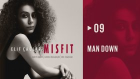 Elif Çağlar - Man Down  | MISFIT (HD Audio)