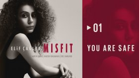 Elif Çağlar - You Are Safe | MISFIT (HD Audio)