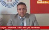 Suriyeli Türkmenler'in Türkiye'de Siyasi Parti Kurması