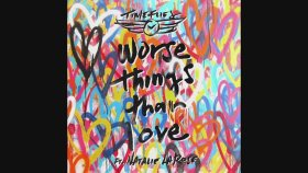 Timeflies - Worse Things Than Love ft. Natalie La Rose