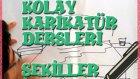 KOLAY KARİKATÜR ÇİZİMİ_ŞEKİLLER
