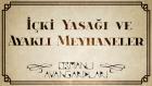 Osmanlı Avangardları | Osmanlı'da İçki Yasağı ve Ayaklı Meyhaneler