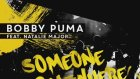 Bobby Puma - Someone Somewhere (Tiësto Edit) [Available July 20]