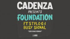 Cadenza - Foundation ft. Stylo G, Busy Signal (Zed Bias Extra Vocal Dub mix)
