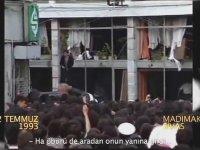 Sivas Katliamı - 2 Temmuz 1993  (Yeni Görüntüler)