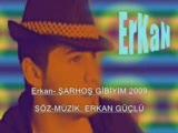 Erkan - Sarhoş Gibiyim
