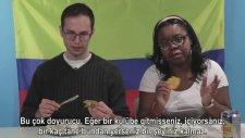 Kolombiya Yemeklerini İlk Kez Deneyen İnsanların Verdiği Tepkiler