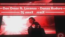 Don Omar Ft. Lucenzo - Danza Kuduro (Dj soneX remiX)