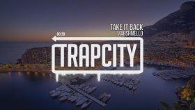 Marshmello - Take It Back | Trap And Bass |