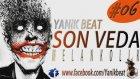 Yanık - Son Veda Melankolik Beat 2015