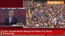 Robin Van Persie'ye Nevşin Mengü Atarı