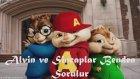 Alvin ve Sincaplar - Benden Sorulur