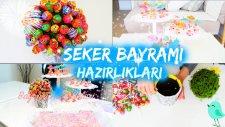 ŞEKER BAYRAMINA HAZIRLIKLAR  | Bonbon Pastası | Şekerli Kanepeler | Lolipop Ağacı | RoB