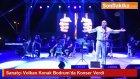 Sanatçı Volkan Konak Bodrum'da Konser Verdi