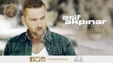 Arif Akpınar - Yorgan (Official Video)