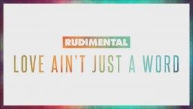 Rudimental - Love Ain't Just A Word feat. Anne-Marie & Dizzee Rascal