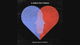 A Great Big World - Hold Each Other ft. Futuristic