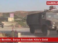Bordo Bereliler, Suriye Sınırındaki Kilis'e Getirildi