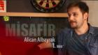Misafir Alican Albayrak - 1.Bölüm