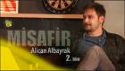 Misafir Alican Albayrak - 2.Bölüm