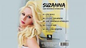 Suzanna - Aşk Benimle Güzeldir
