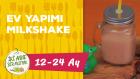 12-24 Aylık Bebekler İçin Ev Yapımı Milkshake Tarifi