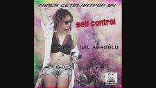 İdil Ağaoğlu - Self Control