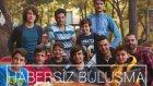 Trabzon'da Habersiz Buluşma !