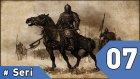 Mount&Blade Warband Günlükleri - 7. Bölüm #Türkçe
